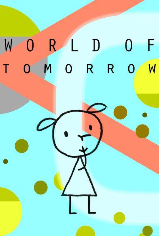 Phim hoạt hình ngắn World of tomorrow