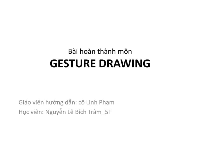 Bài tập Gesture Drawing Nguyễn Lê Bích Trâm 1